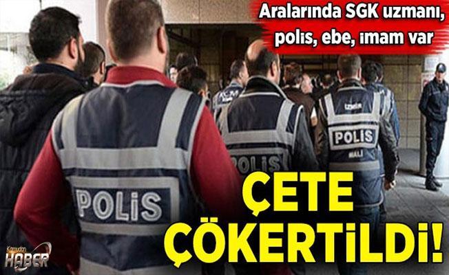 Kamu çalışanlarının da olduğu çete çökertildi!
