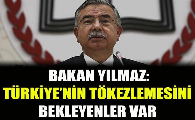Bakan İsmet Yılmaz: Türkiye'nin tökezlemesini bekleyenler var