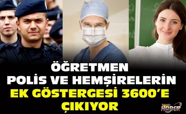 Öğretmen, polis ve hemşirelere 3600 ek gösterge müjdesi