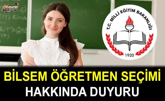 2018 BİLSEM Öğretmen Seçimi Hakkında Duyuru