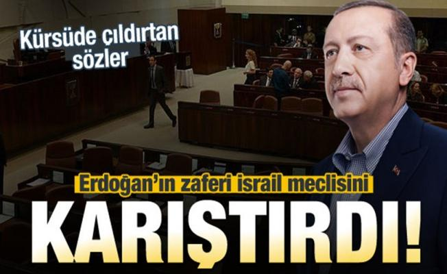 Erdoğan'ın zaferi İsrail meclisini karıştırdı