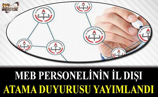 MEB Personelinin İl Dışı Atama Duyurusu Yayımlandı