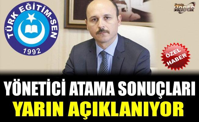 Yönetici Atama Sonuçları Yarın Açıklanıyor