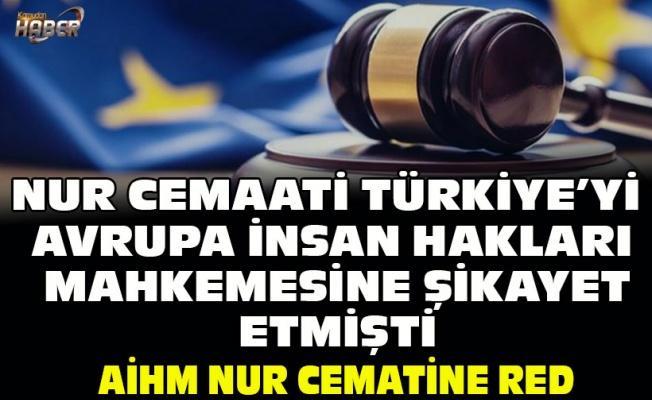 AİHM, Nur cemaatinin Türkiye şikayet başvurusunu reddetti
