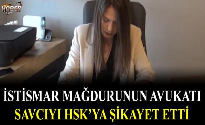 Avukat, savcıyı HSK'ya şikayet etti