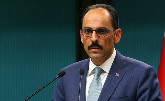 Cumhurbaşkanlığı Sözcüsü Kalın: Ülkemize yönelik tehditkar dil kabul edilemez