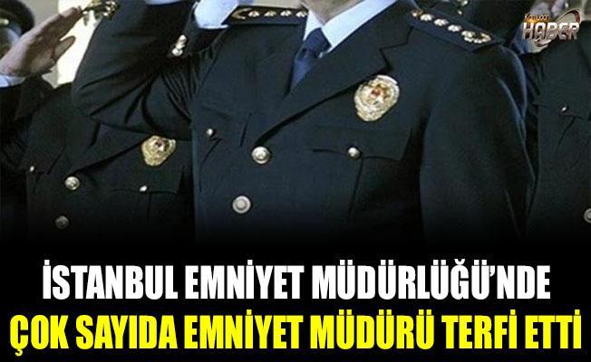 İstanbul Emniyet Müdürlüğü'nde terfiler yapıldı