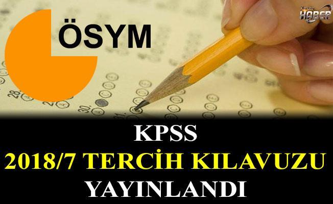 ÖSYM, KPSS 2018/7 tercih kılavuzunu yayınladı