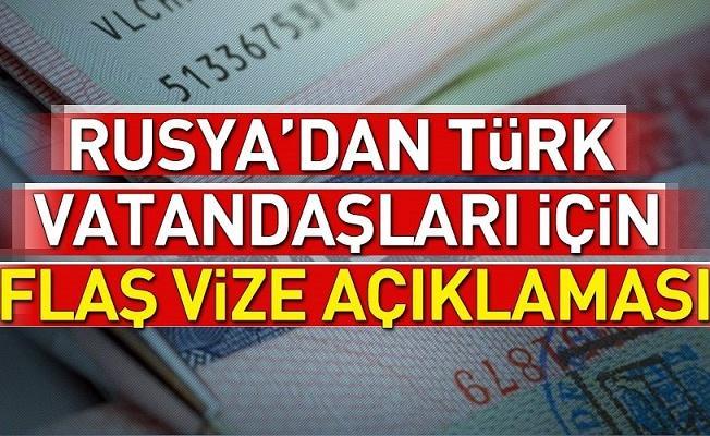 Rusya'dan Türk vatandaşları için vize açıklaması! .