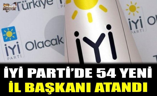 İYİ Partide 54 il'e yeni başkan atandı