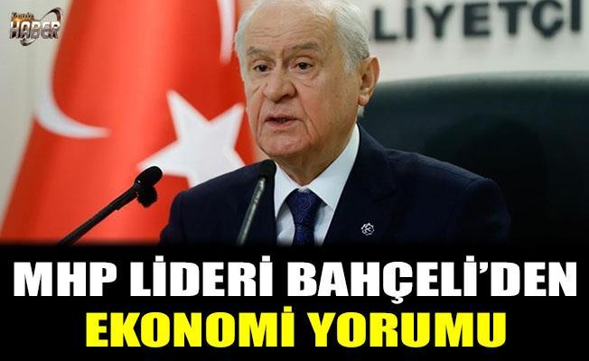 MHP Lideri Bahçeli'den ekonomi yorumu