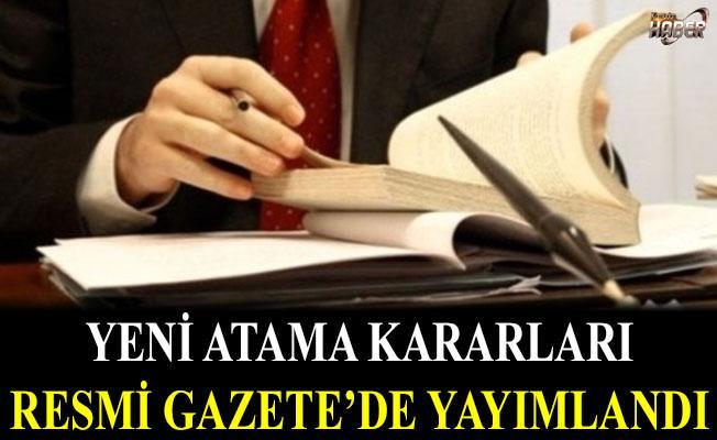 Yeni atama kararları Resmi Gazete'de yayımlandı