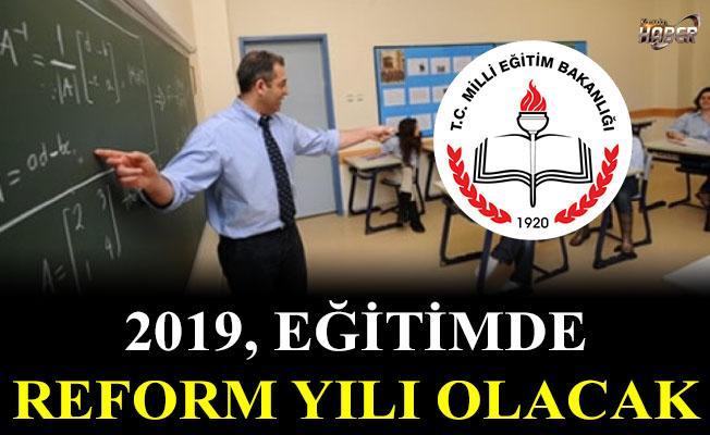 2019 yılı, eğitim için yeni bir milat olacak