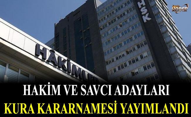 Hakim ve Savcı adayları kura kararnamesi Yayımlandı