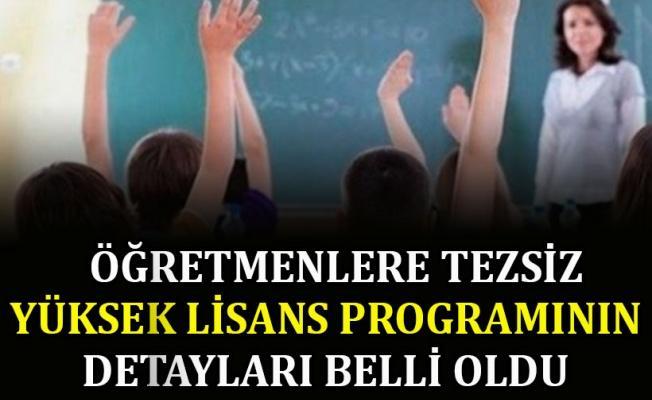 Öğretmenlere tezsiz yüksek lisans programının detayları belli oldu