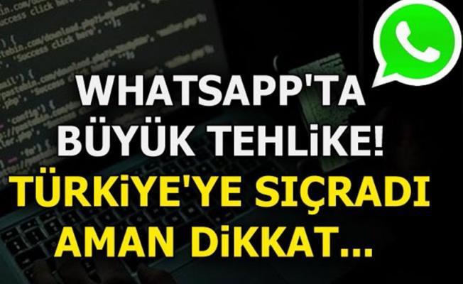 Whatsapp'ta büyük tehlike! Türkiye'ye sıçradı