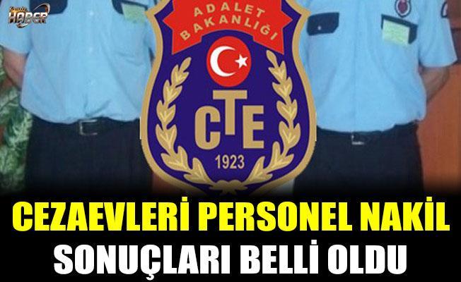 Cezaevleri personel nakil sonuçları açıklandı