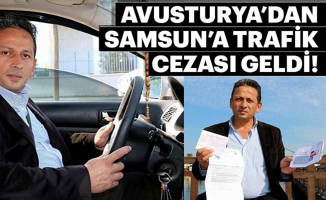 Hiç gitmediği Avusturya'da trafik cezası yedi