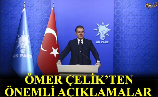 AK parti sözcüsü Ömer Çelik'ten gündemle ilgili kritik açıklamalar.