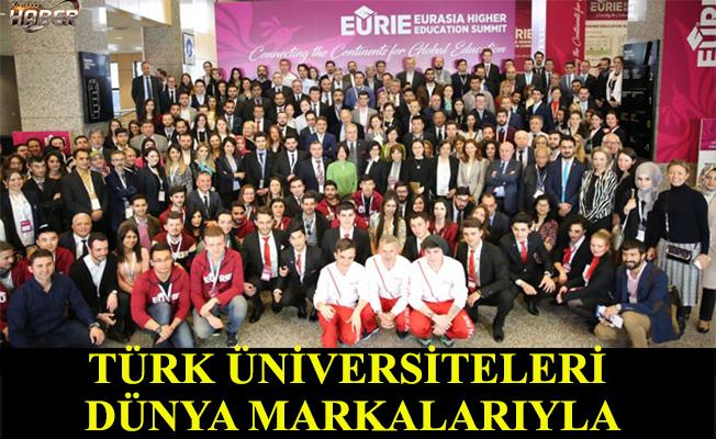 Türk yüksek öğretimi dünya markalarıyla bir araya geliyor.