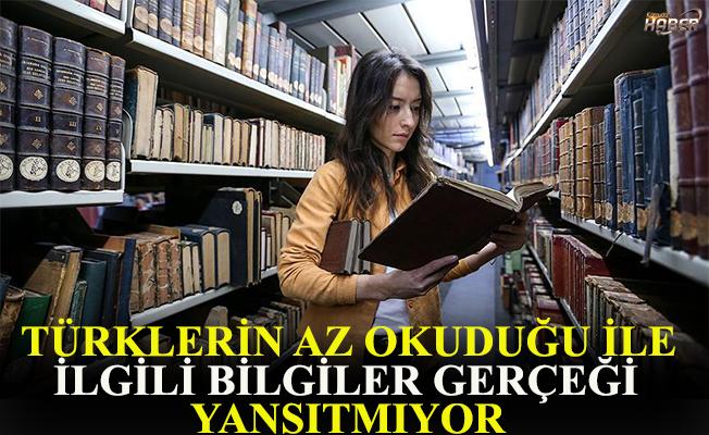 Türklerin az okuduğu ile ilgili algı, gerçekleri yansıtmıyor.