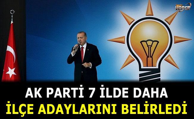 Ak Parti, 7 ilde daha ilçe başkan adaylarını belirledi.