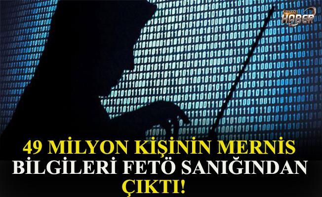 FETÖ sanığı mühendisin 49 milyon kişiye ait MERNİS bilgilerini sakladığı ortaya çıktı.