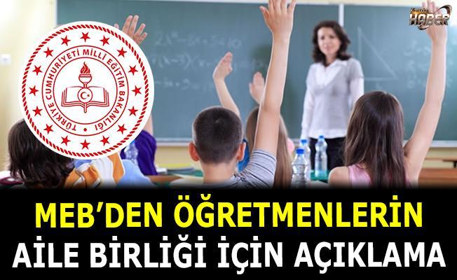 MEB'den öğretmenlerin Aile Birliği için Açıklama