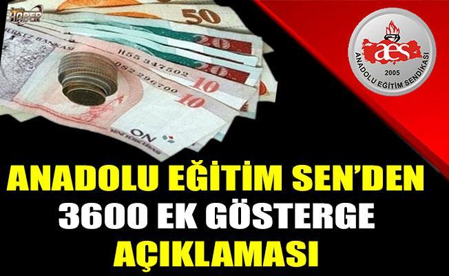 Anadolu Eğitim Sen'den 3600 ek gösterge açıklaması