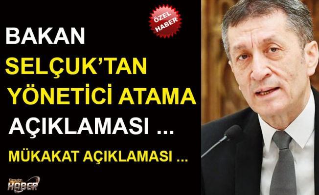 Bakan Ziya SELÇUK'tan Yönetici Atama Açıklaması