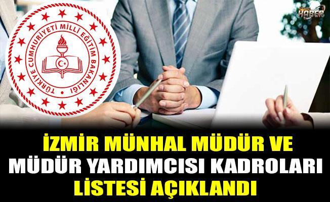 İzmir Münhal Müdür Ve Müdür Yardımcısı Kadroları  Listesi Açıklandı