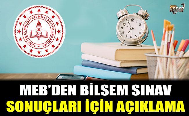 MEB'den BİLSEM Sınav Sonuçları için Açıklama
