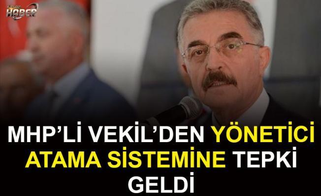 MHP'li Vekil Büyükataman'dan Yönetici Atama Sistemine Tepki Geldi
