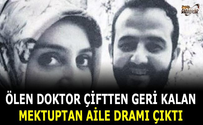 Ölen kadın doktor, doktor eşinden gördüğü şiddeti mektuba yazmış.