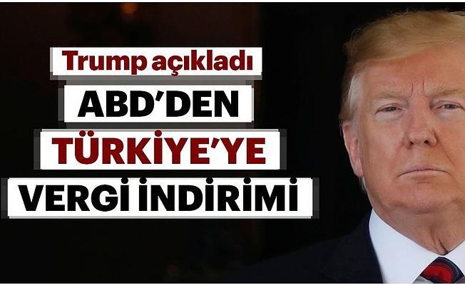 ABD'den Türkiye'ye vergi indirimi