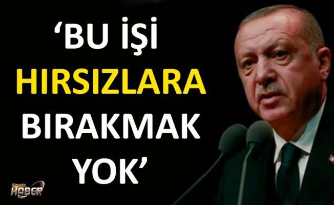 Cumhurbaşkanı Erdoğan: Seçimi hırsızlara bırakmayacağız