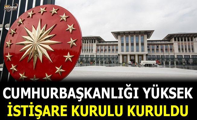 Kararnameyle 'Cumhurbaşkanlığı Yüksek İstişare Kurulu' kuruldu