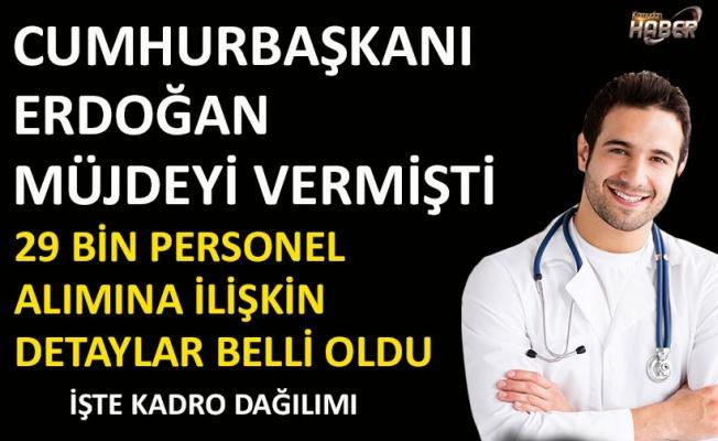 Sağlık Bakanlığı 29 bin sağlık personeli alımının detaylarını açıkladı!.