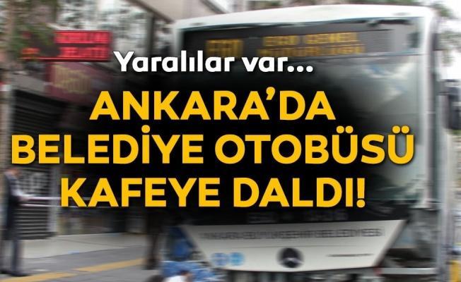 Ankara'da EGO otobüsü kafeye girdi: 3 yaralı
