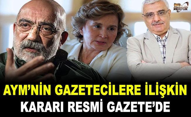 AYM'nin gazetecilere ilişkin kararı Resmi Gazete'de yayımlandı