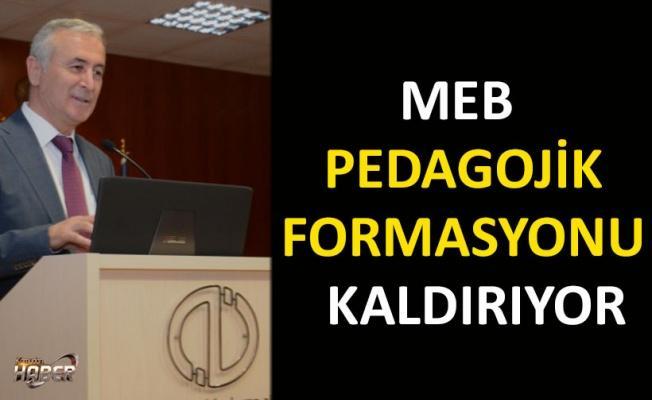 MEB'den Flaş Karar! Pedagojik Formasyon Kaldırılıyor