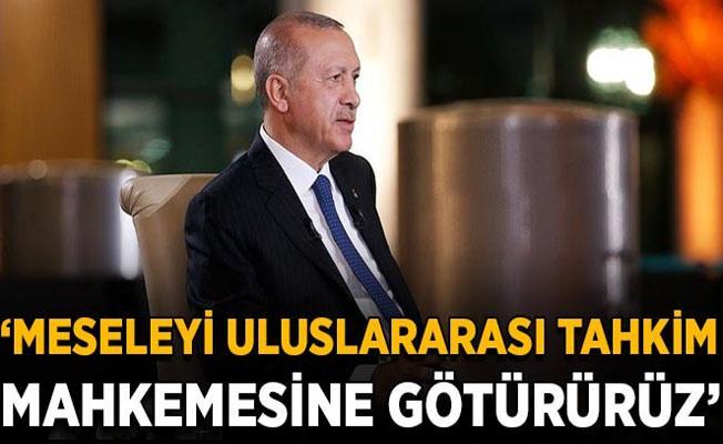 Muammer Erdoğan: Meseleyi uluslararası tahkim mahkemesine götürürüz