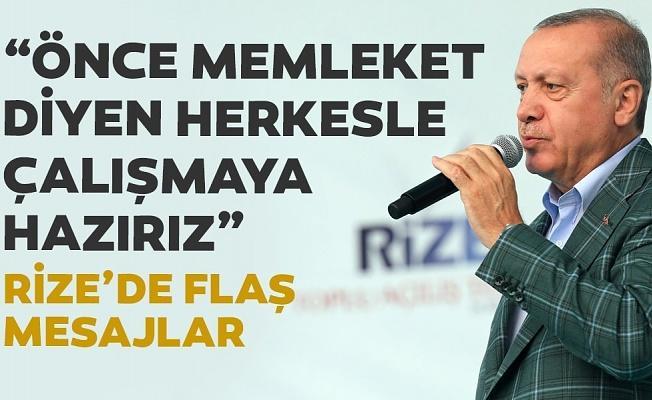 Başkan Erdoğan: Önce millet memleket diyen herkesle çalışmaya hazırız