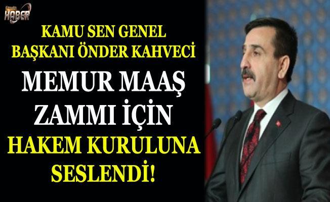 Kamu Sen Genel Başkanı Kahveci, Hakem Kurulu'na seslendi