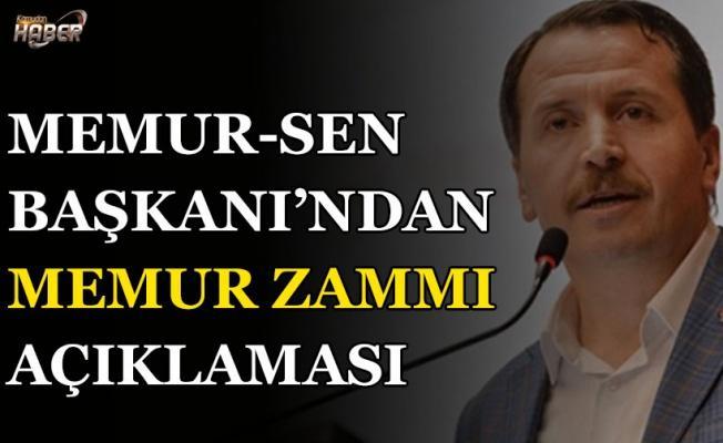 Memur Sen Genel Başkanı Ali Yalçın'dan Memur Zammı Açıklaması