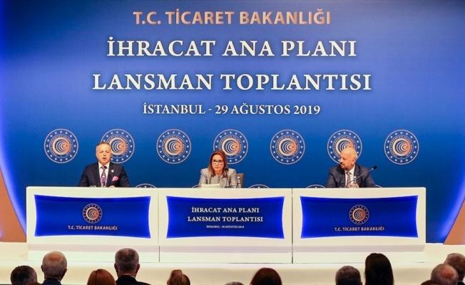 Ticaret Bakanı Pekcan: İhracat Ana Planı'nda 17 hedef ülke ve 5 hedef sektör belirledik
