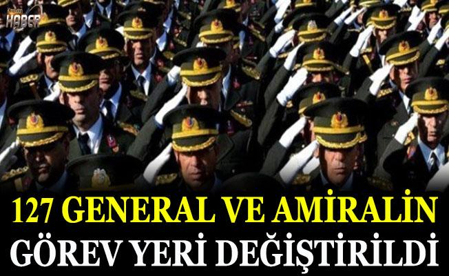 Yeni kararnameyle 127 General ve amiralin görev yeri değiştirildi