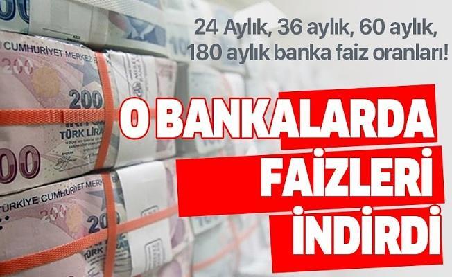 24 Aylık, 36 aylık, 60 aylık, 180 aylık banka faiz oranları! Ziraat Bankası, Halkbank, Vakıfbank... .