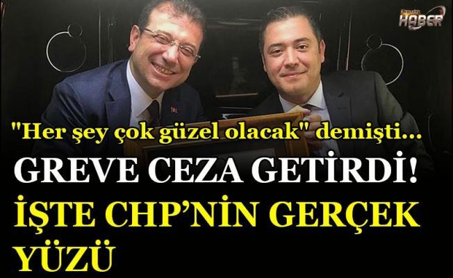 """CHP Genel Başkanı Kılıçdaroğlu """"Grevi hak olarak tanıyacağız"""" derken, İBB Başkanı İmamoğlu, """"Greve teşvik etmeyi"""" bile cezalandıracak!"""