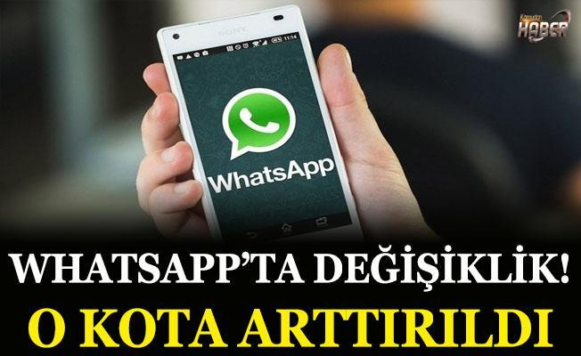 WhatsApp'ta değişiklik! O kota arttırıldı